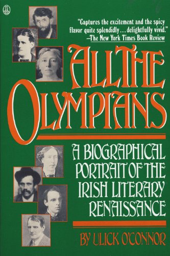 9780805003420: All the Olympians: A Biographical Portrait of the Irish Literary Renaissance