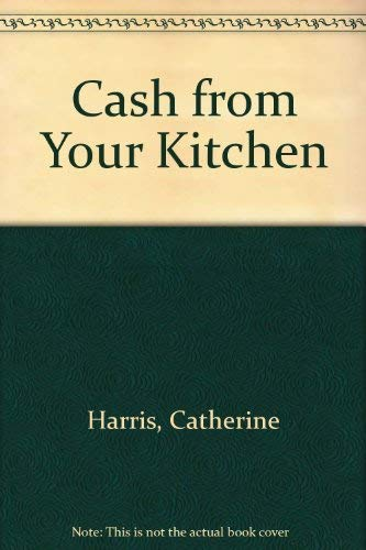9780805003444: Cash from Your Kitchen