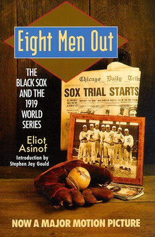9780805003468: Eight Men Out: Black Sox and the 1919 World Series (The Black Sox & the 1919 World Series)