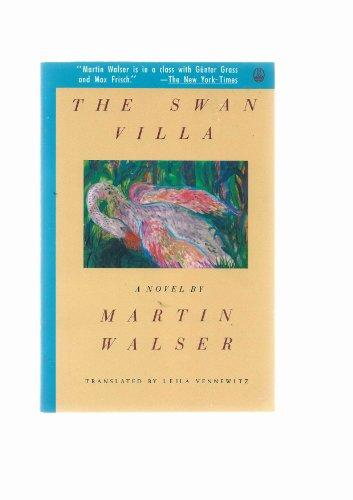 Swan Villa: Martin Walser