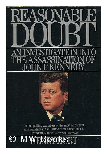 9780805003604: Reasonable Doubt: An Investigation into the Assassination of John F. Kennedy