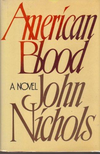 American Blood: Nichols, John