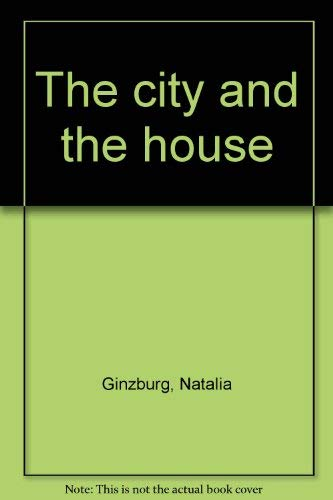 9780805003925: The city and the house