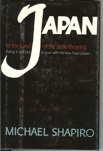 9780805003956: Japan: In the land of the brokenhearted