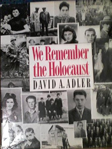 9780805004342: We Remember the Holocaust
