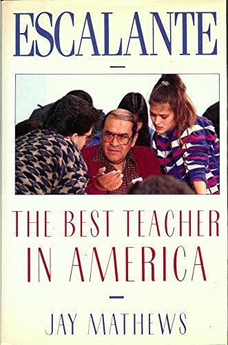 9780805004502: Escalante: The Best Teacher in America