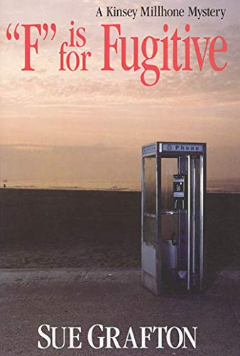 "F"" is for Fugitive ***SIGNED & INSCRIBED***: Sue Grafton"