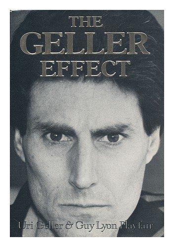 9780805004656: The Geller Effect