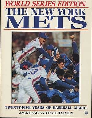 9780805004663: The New York Mets Twenty-Five Years of Baseball Magic