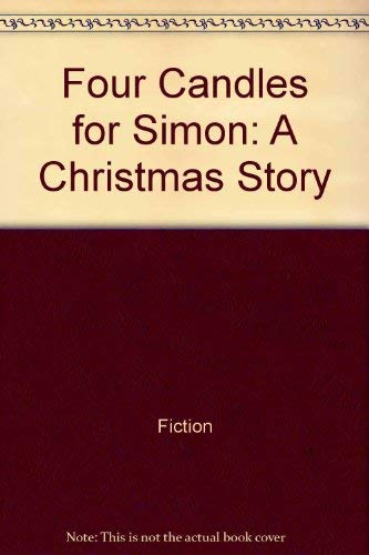 9780805004946: Four candles for Simon: A Christmas story (A North-South picture book)