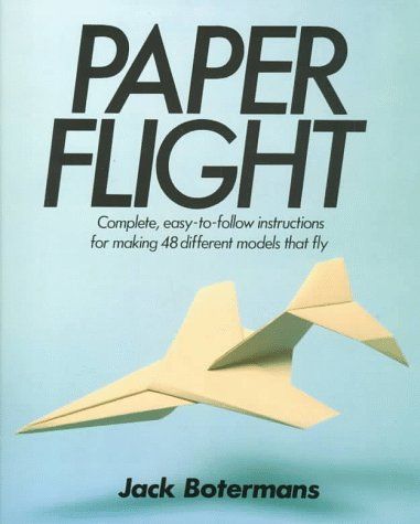 9780805005004: Paper Flight: 48 Models Ready For Takeoff