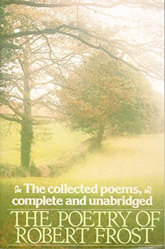 The Poetry of Robert Frost: The Collected Poems, Complete and Unabridged (Owl Book) (0805005013) by Robert Frost