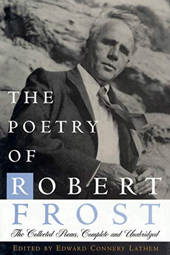 9780805005028: The Poetry of Robert Frost: The Collected Poems, Complete and Unabridged