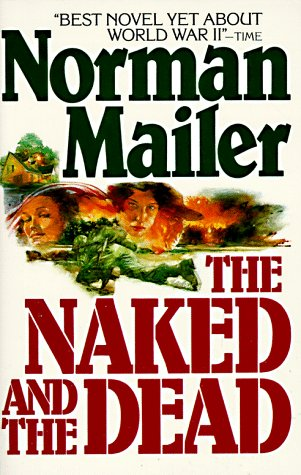 Naked and the Dead (0805005218) by Norman Mailer
