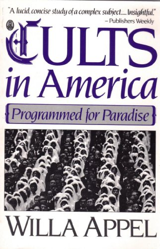9780805005240: Cults in America: Programmed for Paradise