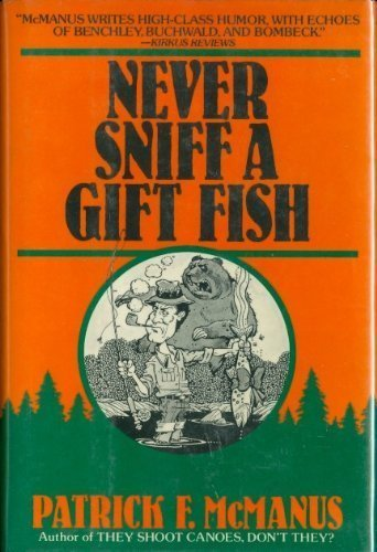 9780805005271: Never Sniff a Gift Fish