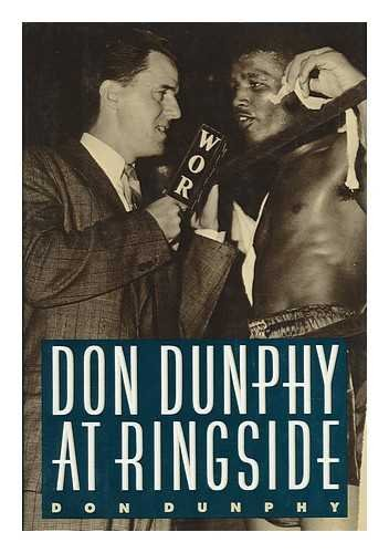 Don Dunphy At Ringside