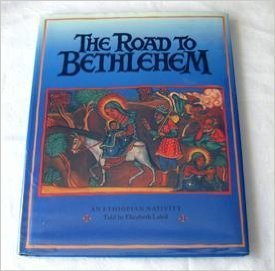 9780805005394: The Road to Bethlehem: An Ethiopian Nativity