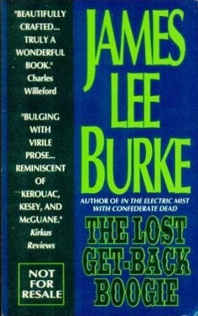 The Lost Get-Back Boogie (0805005412) by James Lee Burke