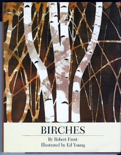 Birches: Frost, Robert