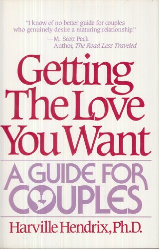 9780805005851: Getting the Love You Want: A Guide for Couples