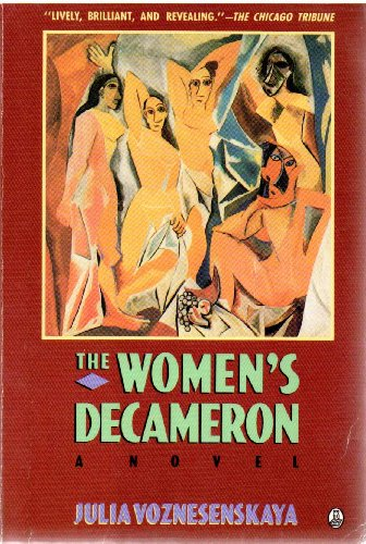 The Women's Decameron: Julia Voznesenskaya, W.B.