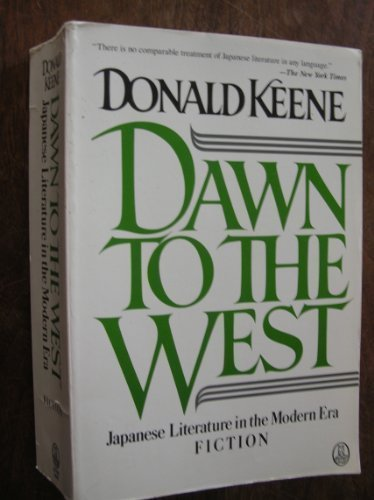 9780805006070: Dawn to the West: Japanese Literature of the Modern Era (Owl Books)