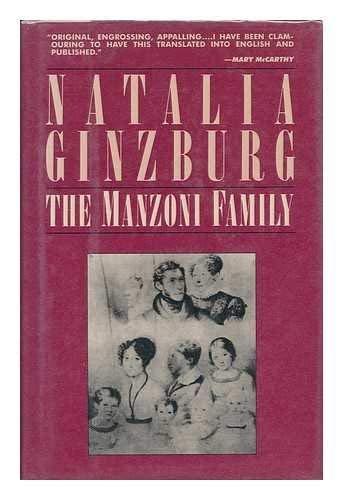 The Manzoni Family (SIGNED): Ginzburg, Natalia