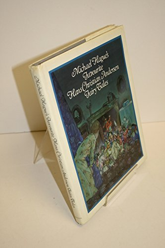 Michael Hague's Favorite Hans Christian Anderson Fairy Tales: HAGUE, MICHAEL