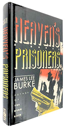9780805006650: Heaven's Prisoners: A Novel