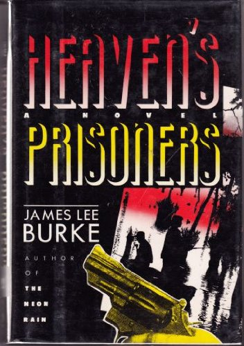 9780805006650: Heaven's Prisoners: A Novel (Dave Robicheaux Mysteries)