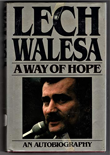 A Way of Hope: Lech Walesa