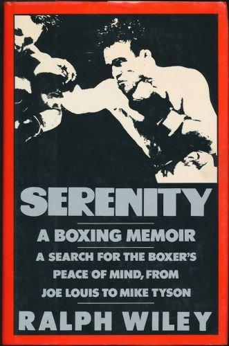 9780805006704: Serenity: A Boxing Memoir