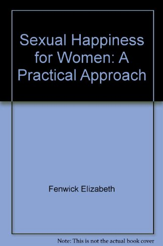 9780805006896: Sexual happiness for women: A practical approach
