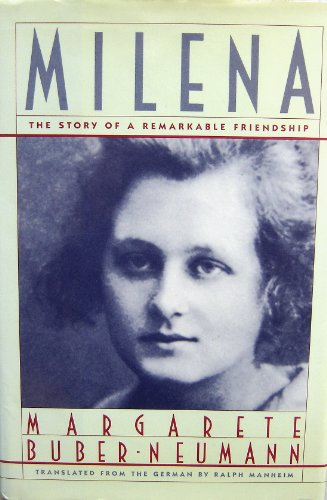 Milena: Buber-Neumann, Margarete