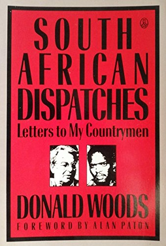 9780805007831: South African Dispatches: Letters to My Countrymen