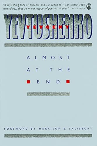 Almost at the End: Yevtushenko, Yevgeny