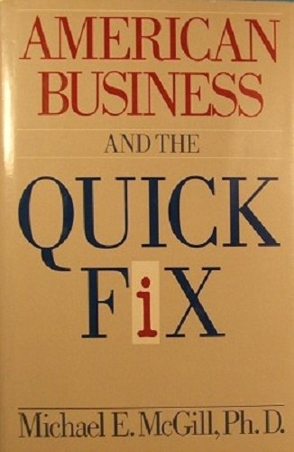 American Business and the Quick Fix