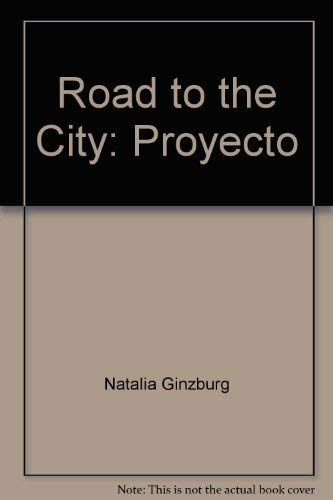 Road to the City (9780805008555) by Natalia GINZBURG