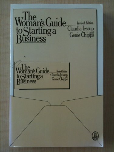 Woman's Guide to Start a Business: Claudia Jessup