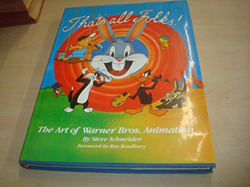 9780805008890: That's All Folks: The Art of Warner Bros. Animation (A Donald Hutter book)