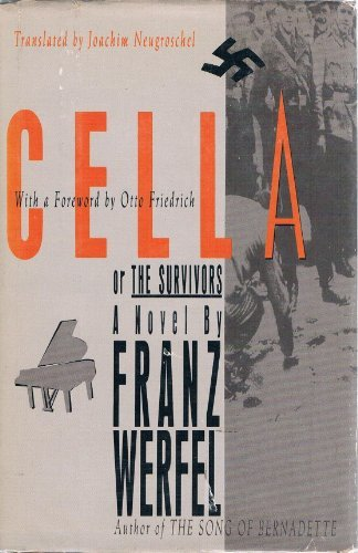 Cella, Or, the Survivors: Werfel, Franz