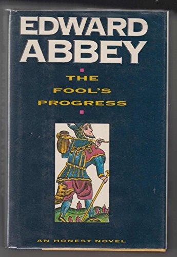 9780805009217: The Fool's Progress