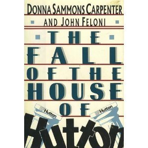 9780805009460: The Fall of the House of Hutton