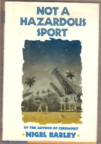 9780805009606: Not a Hazardous Sport