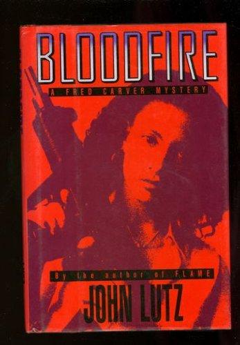 Bloodfire (Henry Holt Mystery Series): John Lutz
