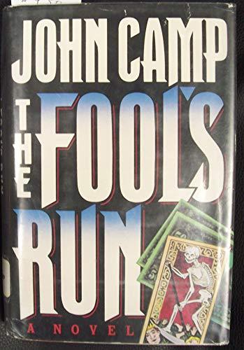 The Fool's Run: CAMP, JOHN (John Sandford)