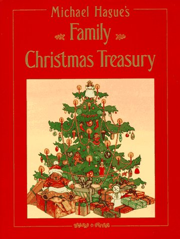 9780805010114: Michael Hague's Family Christmas Treasury