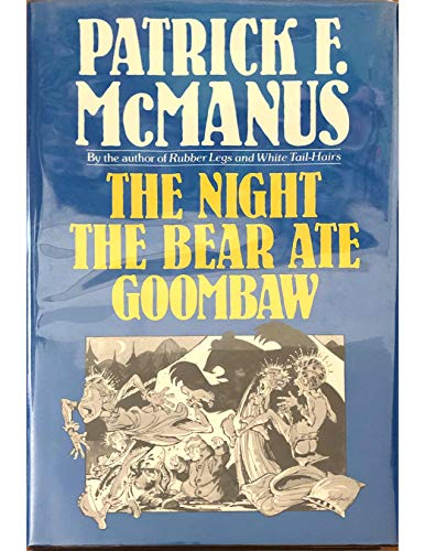 9780805010336: The Night the Bear Ate Goombaw