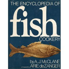 9780805010466: The Encyclopedia of Fish Cookery